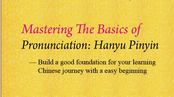 Mastering the Baics of Hanyu Pinyin